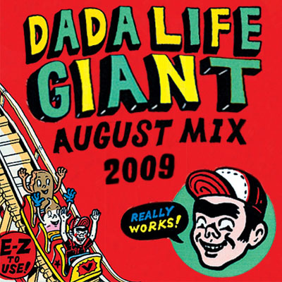 Dada Life - August 2009 DJ Mix